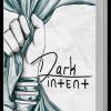 Dark Intent